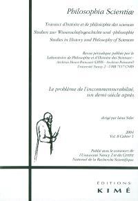Philosophia scientiae. n° 8-1, Le problème de l'incommensurabilité, un demi-siècle après