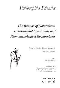 Philosophia scientiae. n° 19-3, The bounds of naturalism : experimental constraints and phenomenological requiredness