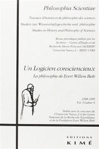 Philosophia scientiae. n° 3-4, Un logicien consciencieux : la philosophie de Evert Willem Beth