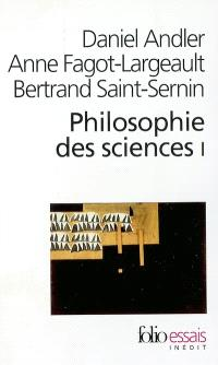 Philosophie des sciences. Volume 1
