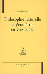 Philosophie naturelle et géométrie au XVIIe siècle