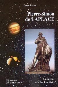 Pierre-Simon de Laplace : un savant issu des Lumières