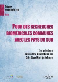 Pour des recherches biomédicales communes avec les pays du Sud