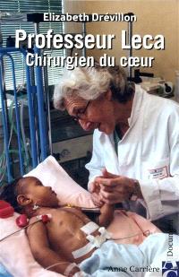 Professeur Leca, chirurgien du coeur