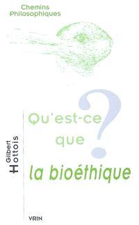 Qu'est-ce que la bioéthique ?