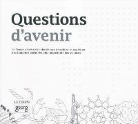 Questions d'avenir : Le Temps a invité des chercheurs à explorer et expliquer dix domaines parmi les plus importants des sciences