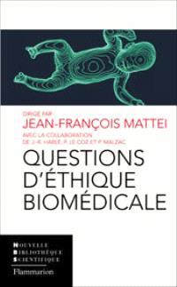 Questions d'éthique biomédicale