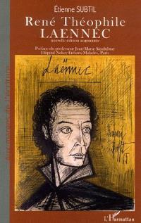 René Théophile Laennec ou La passion du diagnostic exact