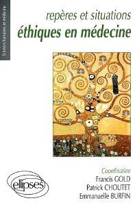 Repères et situations éthiques en médecine