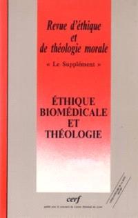 Revue d'éthique et de théologie morale. n° 202, Ethique biomédicale et théologie
