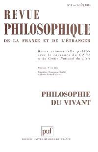 Revue philosophique. n° 3 (2004), Philosophie du vivant