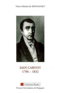 Sadi Carnot, 1796-1832