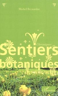 Sentiers botaniques : chroniques