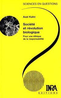 Société et révolution biologique : pour une éthique de la responsabilité : une conférence-débat, Paris, 24 octobre 1995