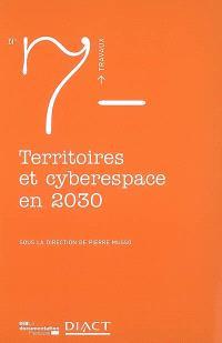 Territoires et cyberespace en 2030