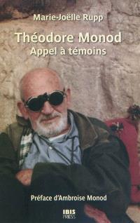 Théodore Monod : appel à témoins