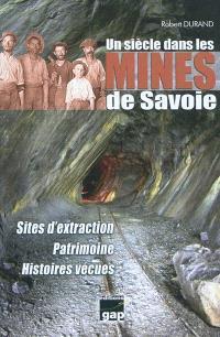 Un siècle dans les mines de Savoie