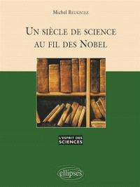 Un siècle de science au fil des Nobel