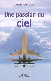 Une passion du ciel