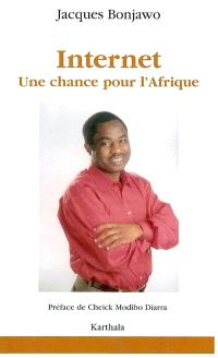Internet : une chance pour l'Afrique