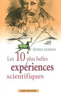 Les 10 plus belles expériences scientifiques