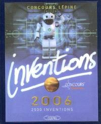 Inventions 2006 : le livre officiel du concours Lépine