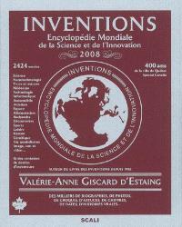 Inventions 2008 : encyclopédie mondiale de la science et de l'innovation