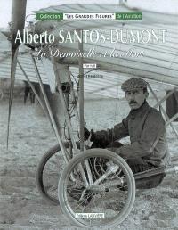 Alberto Santos-Dumont : la demoiselle et la mort : portrait