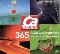 365 questions-réponses pour aiguiser sa curiosité !