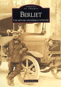 Berliet : une histoire industrielle lyonnaise