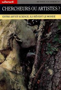 Chercheurs ou artistes ? : entre art et science, ils rêvent le monde