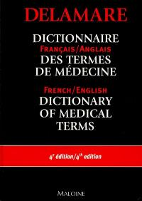 Dictionnaire français-anglais des termes de médecine = English-French dictionary of medical terms