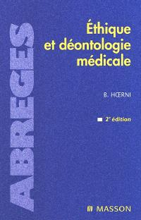 Ethique et déontologie médicale : permanence et progrès