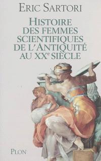 Histoire des femmes scientifiques de l'Antiquité au XXe siècle : les filles d'Hypatie