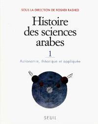 Histoire des sciences arabes. Volume 1, Astronomie, théorique et appliquée