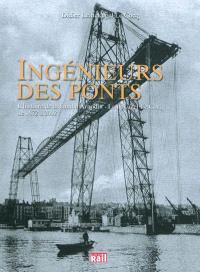 Ingénieurs des ponts : l'histoire de la famille Arnodin-Leinekugel Le Cocq de 1872 à 2002