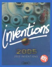 Inventions 2005 : concours Lépine : 2.500 inventions