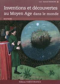 Inventions et découvertes au Moyen Age dans le monde