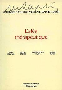 L'aléa thérapeutique, malchance ou injustice ? : actes de la 8e Journée, 1998