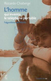 L'homme qui inventa le téléphone portable : l'algorithme de Viterbi