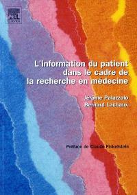 L'information du patient dans le cadre de la recherche en médecine