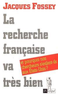 La recherche française va très bien : et pourquoi nos chercheurs s'exilent-ils aux Etats-Unis ?
