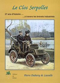 Le Clos Serpollet : 27 ans d'histoire à travers les brevets industriels