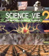 Les merveilles de la science. Volume 2