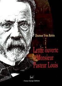 Lettre ouverte à monsieur Pasteur Louis