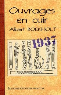 Ouvrages en cuir : 1937