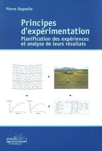 Principes d'expérimentation : planification des expériences et analyse de leurs résultats