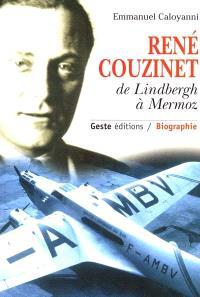 René Couzinet, avionneur de Lindbergh à Mermoz