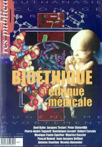 Res publica, hors série. n° 1, Bioéthique et éthique médicale