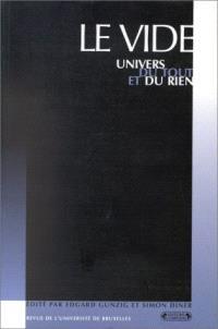 Revue de l'Université de Bruxelles. n° 1 (1998), Le vide : univers du tout et du rien